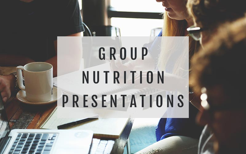 group nutrition presentations colleen o'brient